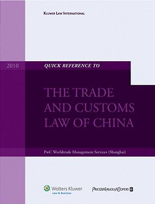 Quick Reference to the Trade and Customs Law of China