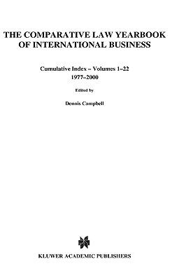 Comparative Law Yearbook of International Business: Cumulative Index, Volumes 1-22, 1977-2000