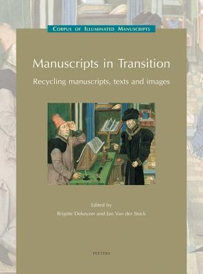Manuscripts In Transition Recycling Manuscripts, Texts And Images