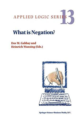 What is Negation? (Applied Logic Series)