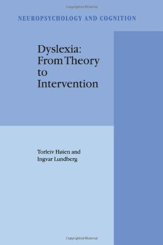 Dyslexia: From Theory to Intervention (Neuropsychology and Cognition)