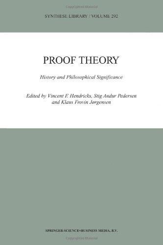 Proof Theory: History and Philosophical Significance (Synthese Library)