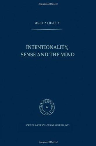 Intentionality, Sense and the Mind (Phaenomenologica) (Volume 94)