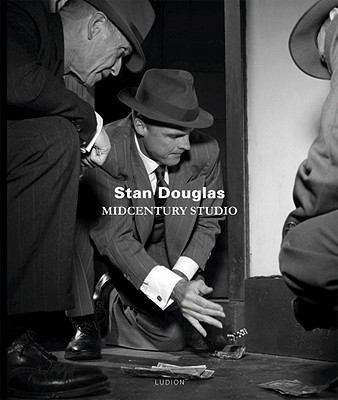 Stan Douglas: Midcentury Studio