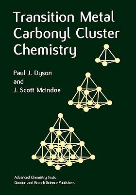 Transition Metal Carbonyl Cluster Chemistry