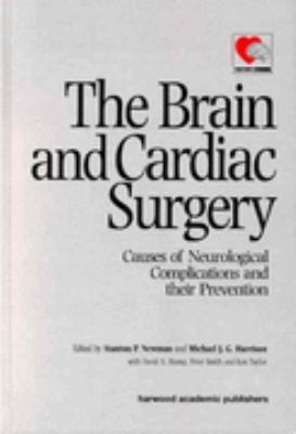 Brain and Cardiac Surgery Causes of Neurological Complications and Their Prevention
