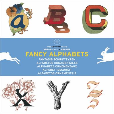 Fancy Alphabets - Agile Rabbit Editions - Paperback - Revised, with Cd-Rom