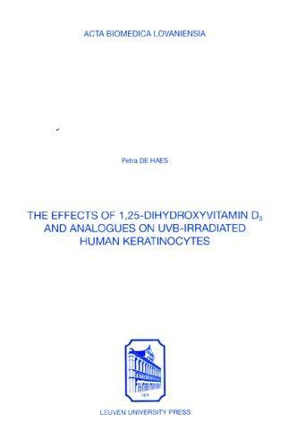 Effects of 1,25-dihydroxyvitamin D3 & Analogues on Uvb-irradiated Human Keratinocytes (Acta Biomedica Lovaniensia)