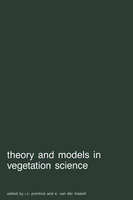 Theory and Models in Vegetation Science Proceedings