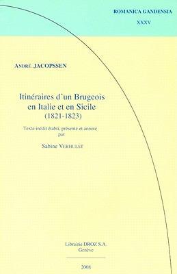 Andre Jacopssen : Itineraires d'un Brugeois en Italie et en Sicile (1821-1823)