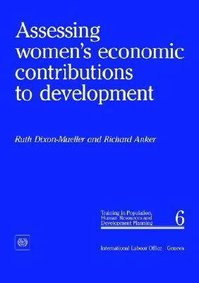 Assessing Women's Economic Contributions to Development (Background Papers for Training in Population, Human Resources and Development Planning, paper
