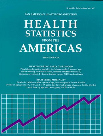 Health Statistics From The Americas (PAHO Scientific Publications)