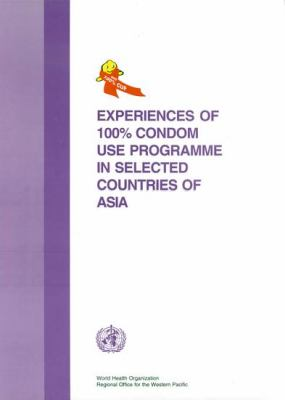 Experiences of 100% Condom Use Programme in Selected Countries of Asia