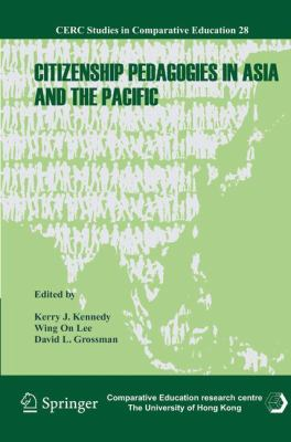 Citizenship Pedagogies in Asia and the Pacific (CERC Studies in Comparative Education)