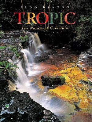 Tropic The Nature of Columbia