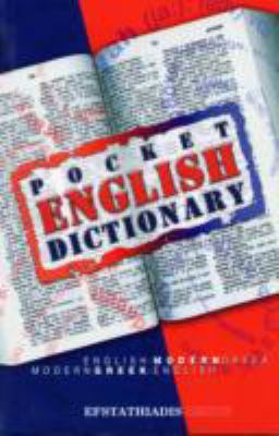 Pocket English Dictionary English-Modern Greek/Modern Greek-English