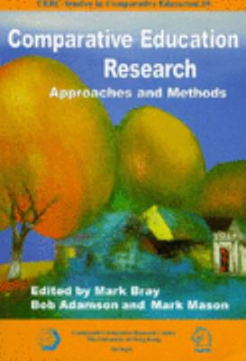 Comparative Education Research Approaches and Methods