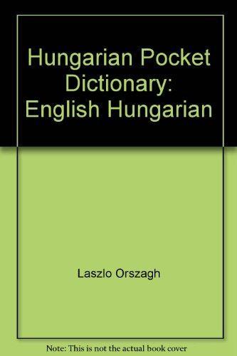 Hungarian Pocket Dictionary: English Hungarian