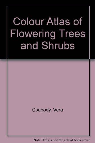 Colour Atlas of Flowering Trees and Shrubs