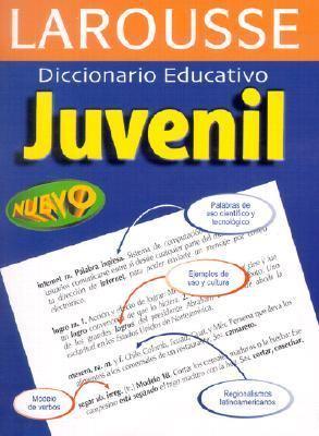 Larousse Diccionario Educativo Juvenil / Juvenile Educational Dictionary
