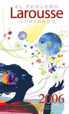 El Pequeno Larousse Ilustrado 2006 - Larousse - Hardcover - Spanish-language Edition