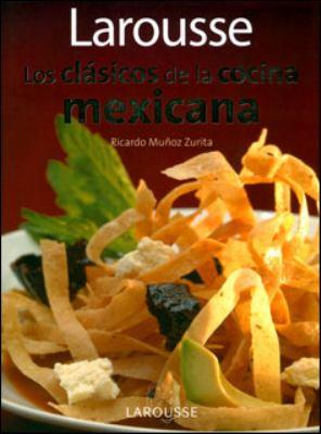 CLASICOS DE LA COCINA MEXICANA, LOS