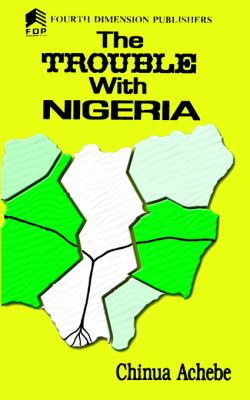 Trouble With Nigeria