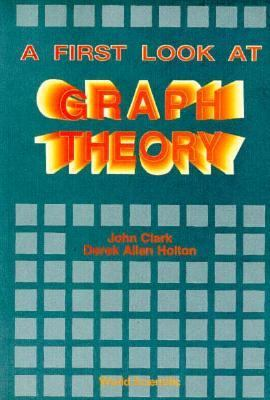 First Look at Graph Theory