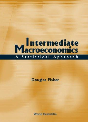 intermediate macroeconomics Book summary: this workbook contains a concise presentation of the classical, keynesian, real business cycle, new keynesian and.
