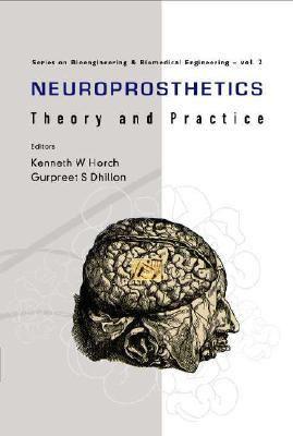Neuroprosthetics Theory and Practice