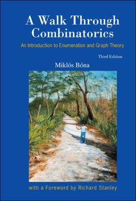 Walk Through Combinatorics : An Introduction to Enumeration and Graph Theory