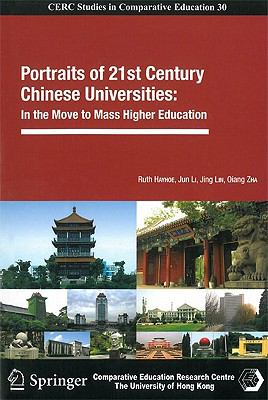 Portraits of 21st Century Chinese Universities : In the Move to Mass Higher Education