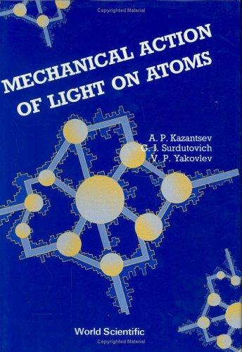 Mechanical Action of Light on Atoms