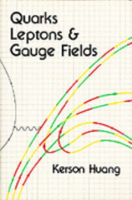 Quarks, Lepton and Gauge Fields