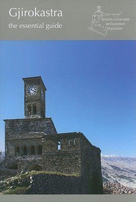 Gjirokastra : The Essential Guide