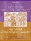 By Lorraine S. Taylor - Bridging Multiple Worlds: Case Studies of Diverse Educational Commun...