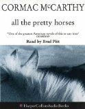 All the Pretty Horses - Cormac McCarthy - Audio - Abridged