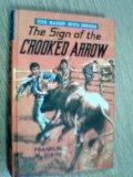 THE SIGN OF THE CROOKED ARROW (Hardy Boys Series )