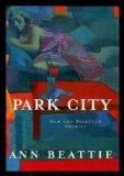 PARK CITY: New and Selected Stories.