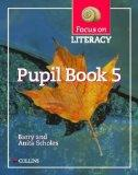 Focus on Literacy: Pupil Textbook Bk.5