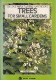Trees for Small Gardens (Collins Aura Garden Handbooks)