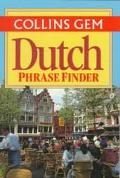 Dutch Phrase Finder (Collins Gem Phrase Finder)