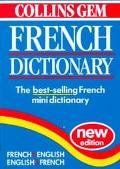 Collins Gem French Dictionary: French-English, English-French - Jean-Francois Allain