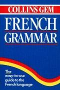 Collins Gem French Grammar
