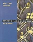 Making Hard Decision with Decision Tools Suite (1st Edition) Text Only