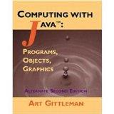 Computing with Java: Programs, Objects, Graphics- Alternate Edition (Text Only)