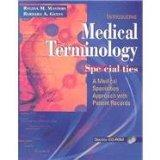 Medical Terminology Specialties: A Medical Specialties Approach with Patient Records - Textb...
