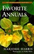 Majorie Harris' Favorite Annuals