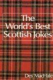 The World's Best Scottish Jokes (World's best jokes)