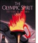 Olympic Spirit: 100 Years of the Games - Susan Wels - Paperback